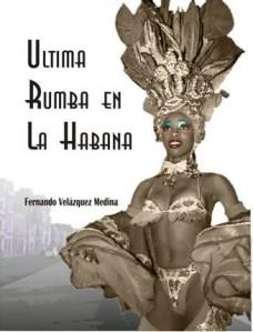 Ultima rumba en La Habana